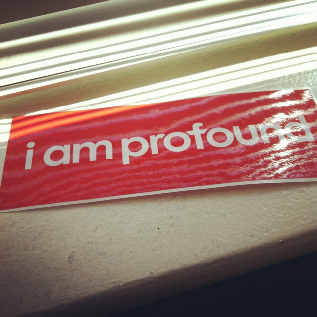Are you profound?